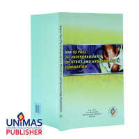 How to Pass the Undergraduate Obstetrics and Gynaecology Examination