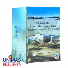 Sarawak River Barrages and Environmental Quality