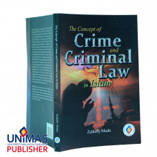 The Concept of Crime and Criminal Law in Islam