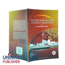 Factors Influencing Students' Selection of Universiti Malaysia Sarawak