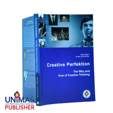 Creative Perfektion: The Why and How of Creative Thinking