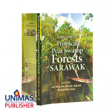 Biodiversity of Tropical Peat Swamp Forest of Sarawak  (2016)