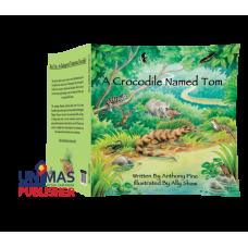 A Crocodile Named Tom (Second print)