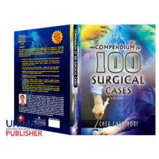 Compendium Of 100 Surgical Cases Volume I