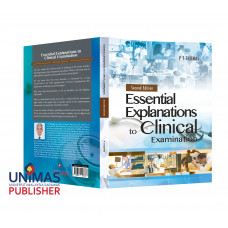 Essential Explanations to Clinical Examination (Second Edition)