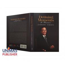 Defining Moments A Memoir - Zawawi Ismail (Hard Cover)